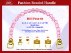 HH-P4xx-60 Stylish Beaded Handle For Wooden Jewelry Box, Cigar Box Purse,